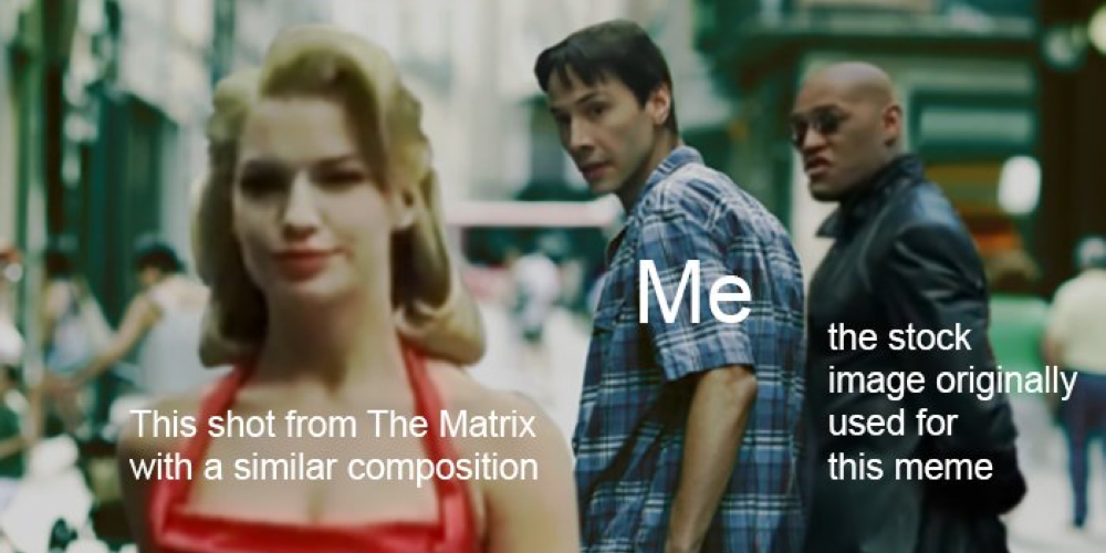 The Distracted Boyfriend Meme Is Set in The Matrix