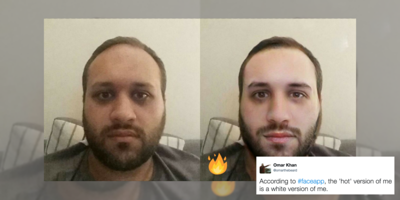 "FaceApp has been accused of whitening skin with their ""hot"" filter."